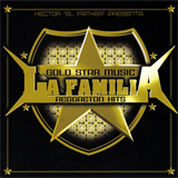 Gold Star Music La Familia Reggaeton Hits